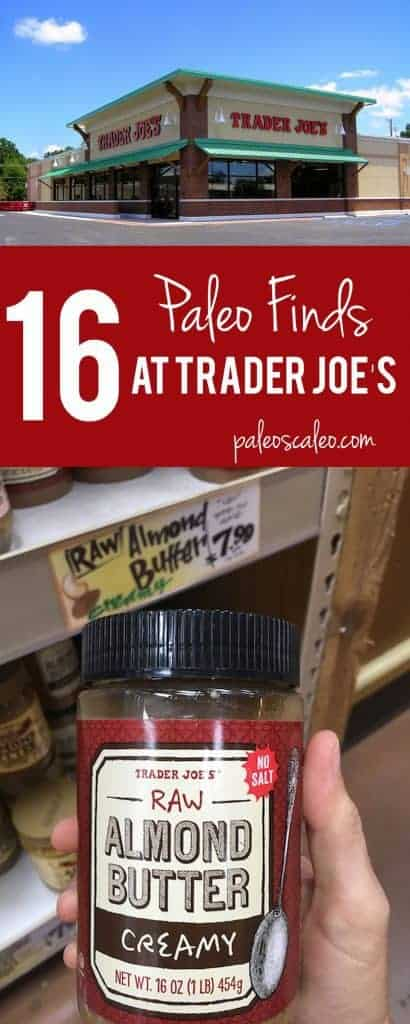 A list of items unique to Trader Joe's that fit in with a paleo lifestyle. Check your Trader Joe's for these items on your next shopping trip!