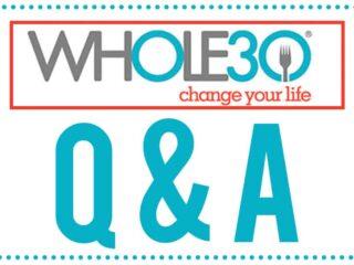 Whole30 Q&A | PaleoScaleo.com