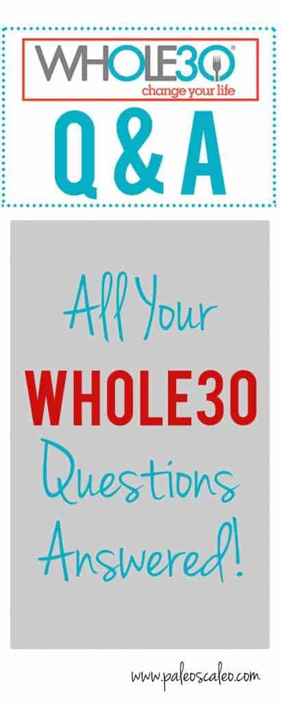 All Your Whole30 Questions Answered | PaleoScaleo.com