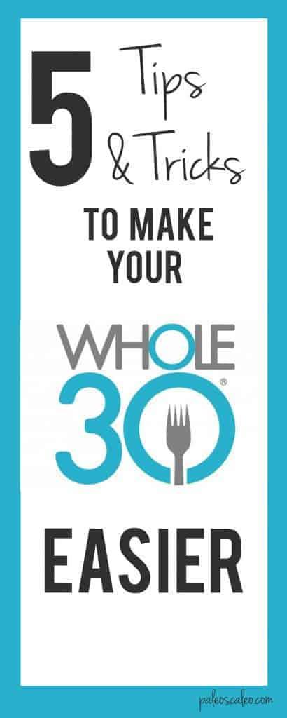 Tips & Tricks for Your Whole30 | PaleoScaleo.com