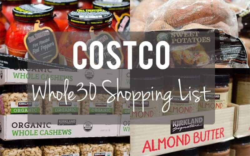 Whole30 Costco Shopping List