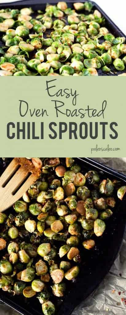 This chili brussel sprout recipe turns it up a notch with a bit of spice. Not a sprout fan? Try the sauce on any roasted veggies for a kick! | PaleoScaleo.com